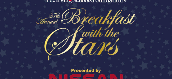 Irving Schools Foundation to Host 27th Annual Breakfast with the Stars