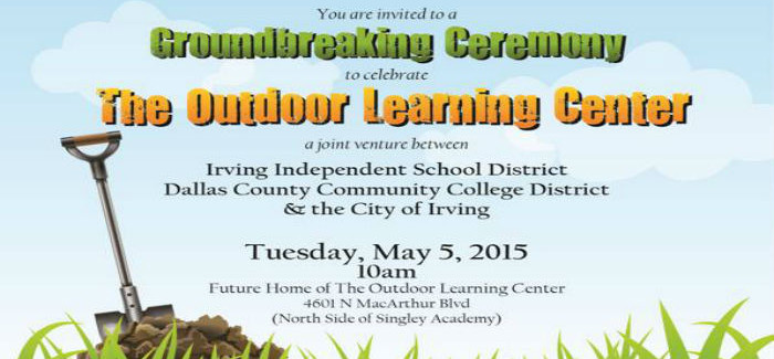 Irving to Break Ground on The Outdoor Learning Center