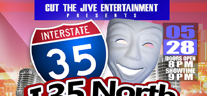 I-35 North Memorial Day Comedy Bash