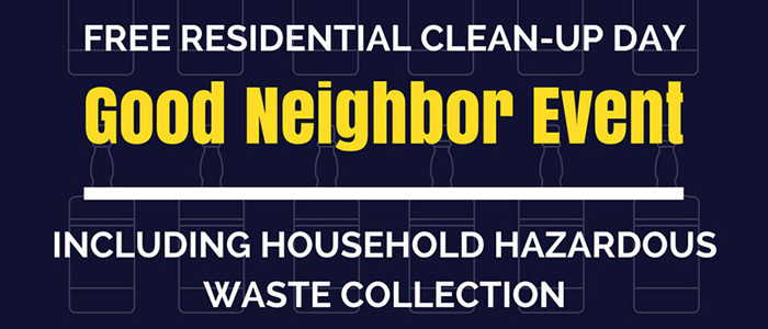 Good Neighbor Event Including Household Hazardous Waste Collection