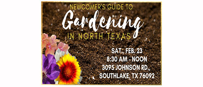 Southlake Hosts Newcomer's Guide to Gardening in North Texas Workshop
