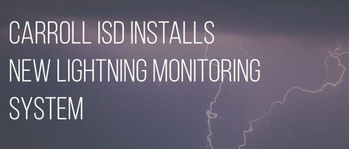 CISD: District To Test New Lightning Monitoring System on April 4