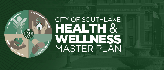 City of Southlake's Health and Wellness Plan-The Process and Benefits
