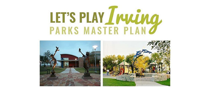 City of Irving Requests Residents Review Parks Master Plan