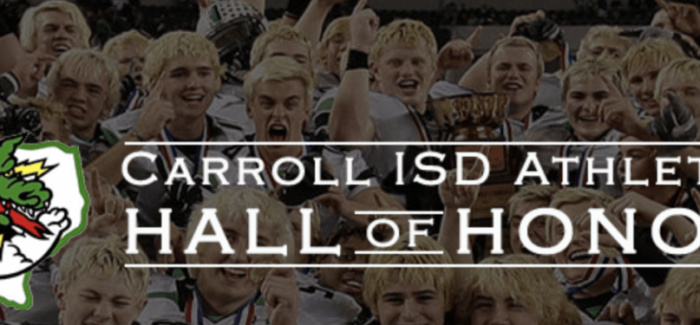 Carroll ISD Athletic 2019 Hall of Honor Class Announced