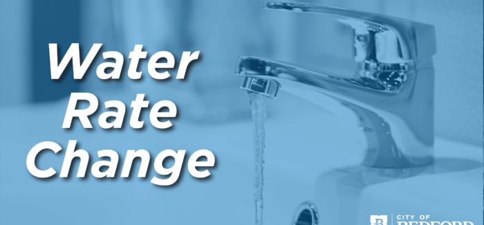 Bedford – Water and Sewer Rate Change