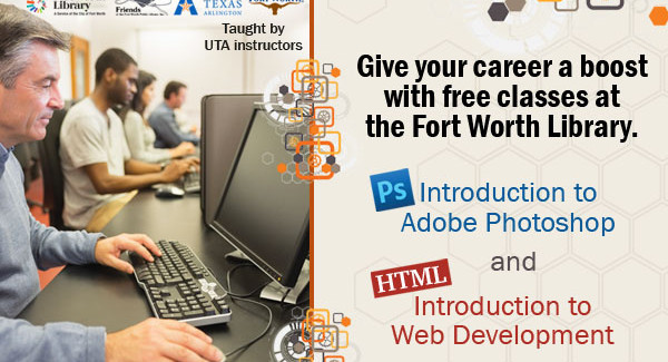 The Fort Worth Library wants to give your career a boost!