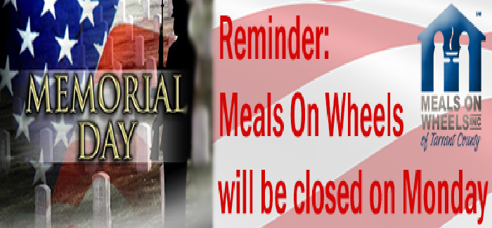 Meals On Wheels will be closed on Monday – Memorial Day