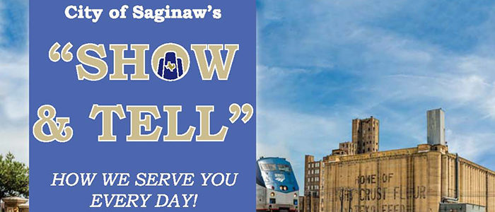 """City of Saginaw's """"Show & Tell"""""""