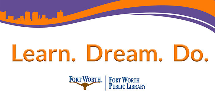 Fort Worth Public Library launches strategic plan, new mission and vision