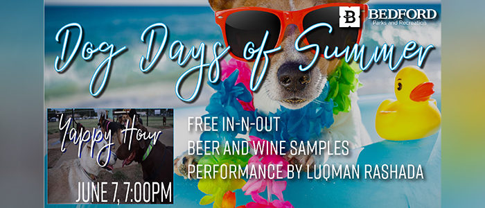 Bedford: Yappy Hour – Dog Days of Summer