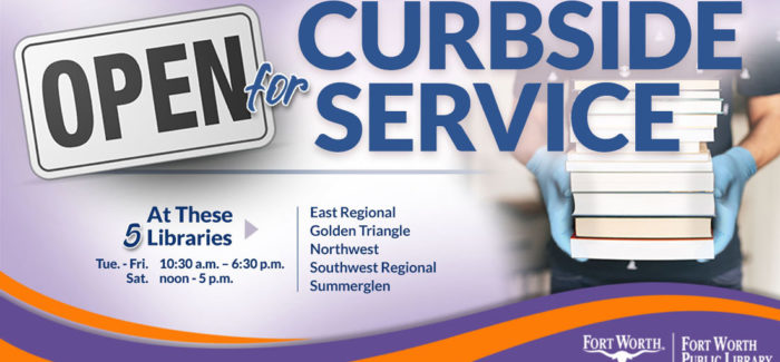 Fort Worth Library curbside service begins May 19